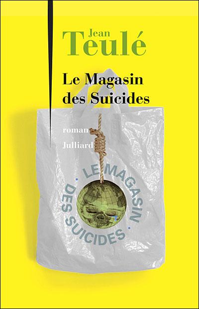 le-magasin-des-suicides-jean-teule