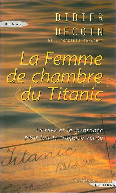 la-femme-de-chambre-du-titanic-didier-decoin