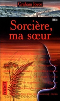 sorciere-ma-soeur-graham-joyce