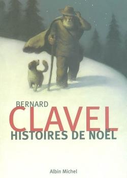couverture histoires de noël Bernard Clavel