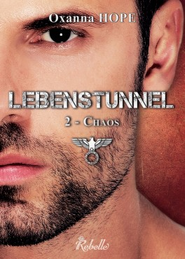 couverture livre lebenstunnel tome 2 chaos oxanna hope