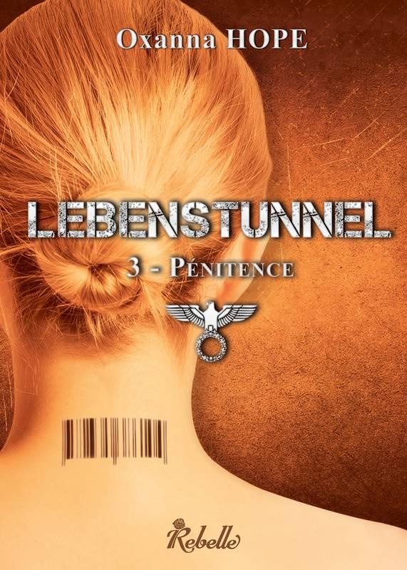 couverture livre lebenstunnel tome 3 pénitence oxanna hope