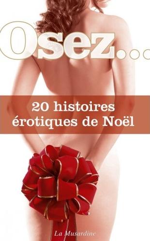 couverture osez 20 histoires erotiques de Noel collectif