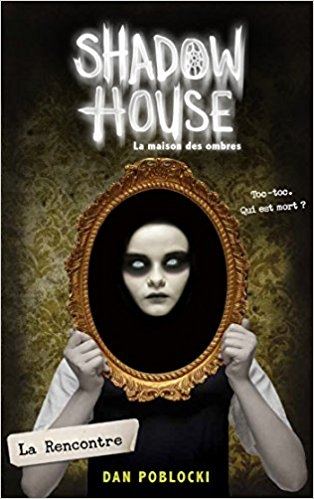 couverture shadow house 1 dan poblocki