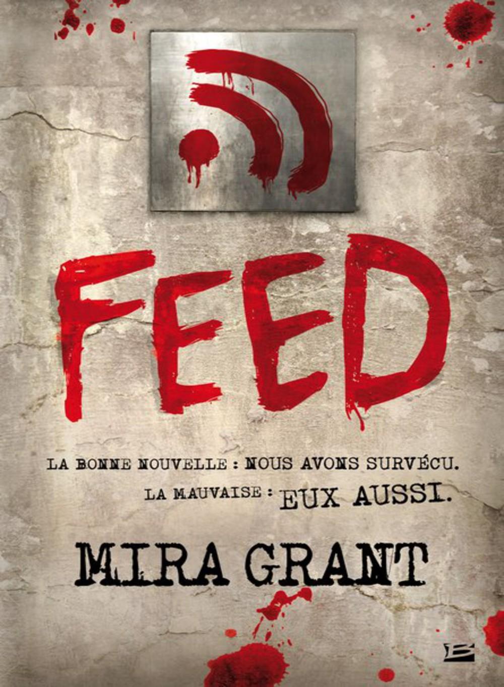 Feed, tome 1 de Mira Grant