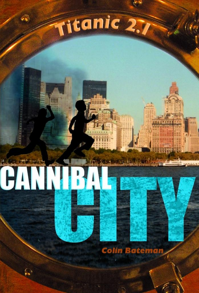 Titanic 2.1, tome 2 : Cannibal City de Colin Bateman
