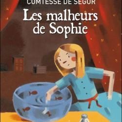 Les malheurs de Sophie de La Comtesse De Ségur
