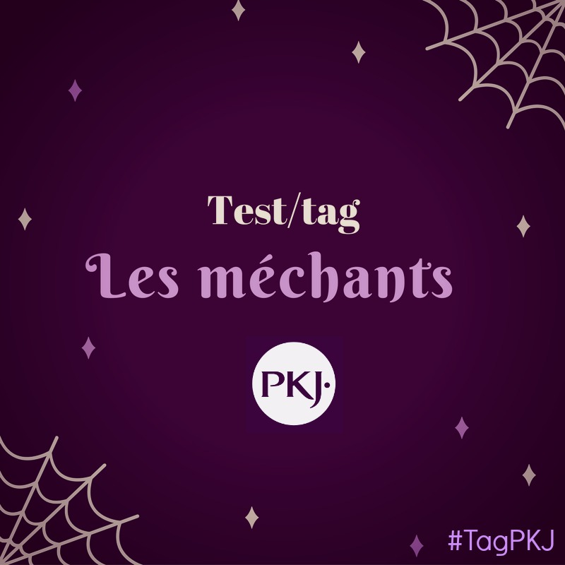 tag-les-mechants-pkj