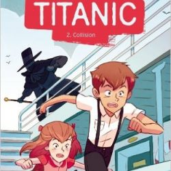 Titanic, tome 2 : Collision de Gordon Korman