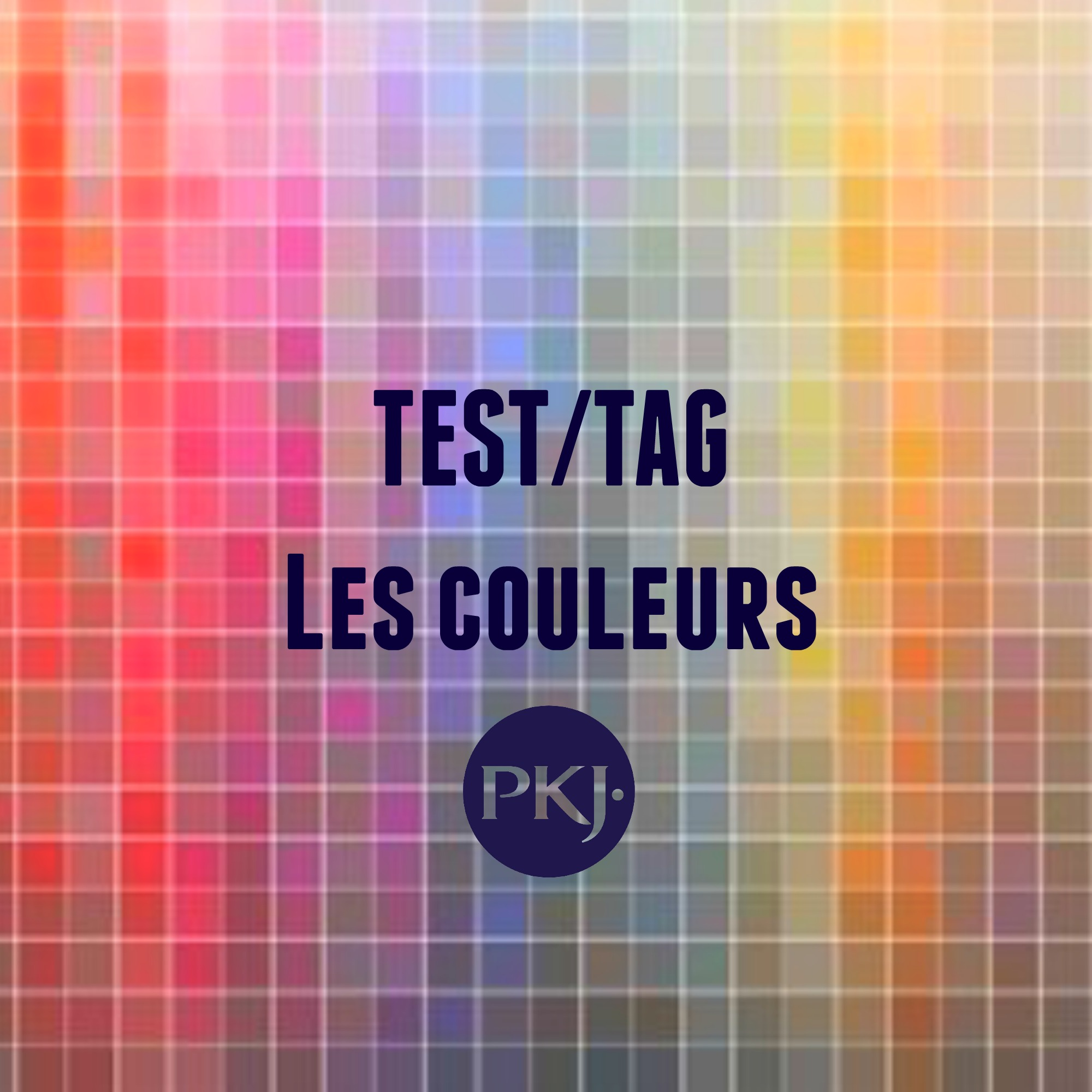 test tag pkj couleurs