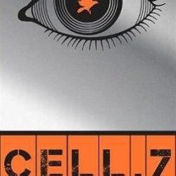 Cell.7, tome 1 : La mort vous regarde de Kerry Drewery