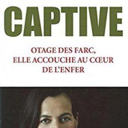Captive de Clara Rojas