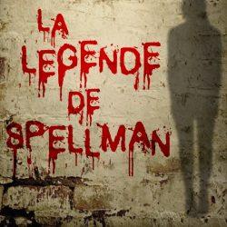 La légende de Spellman de Daryl Delight