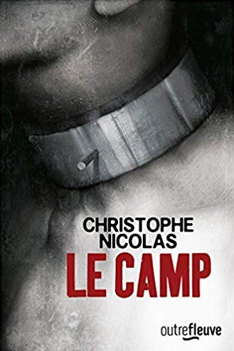 couverture le camp christophe nicolas
