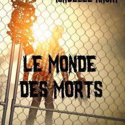 Le monde des morts, tome 1 d'Isabelle Haury