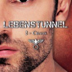 Lebenstunnel, tome 2 : Chaos de Oxanna Hope