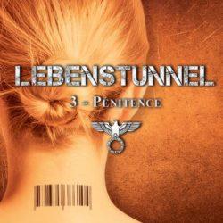 Lebenstunnel, tome 3 : Pénitence de Oxanna Hope