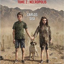 Les marcheurs, tome 2 : Nécropolis de Carlos Sisi