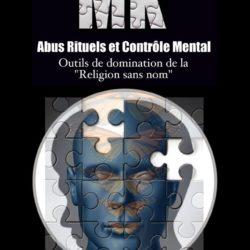 MK - Abus rituels et contrôle mental d'Alexandre Lebreton