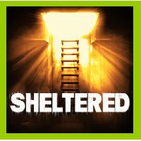 Mes impressions sur Sheltered