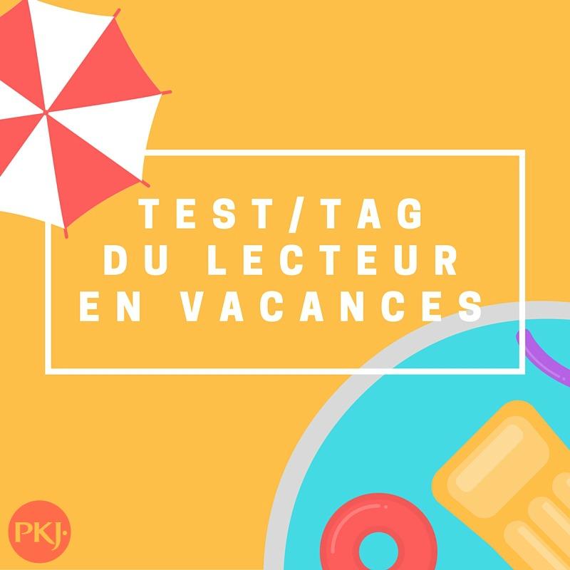 test tag pkj du lecteur en vacances