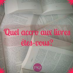 TEST PKJ – Quel accro aux livres êtes-vous ?