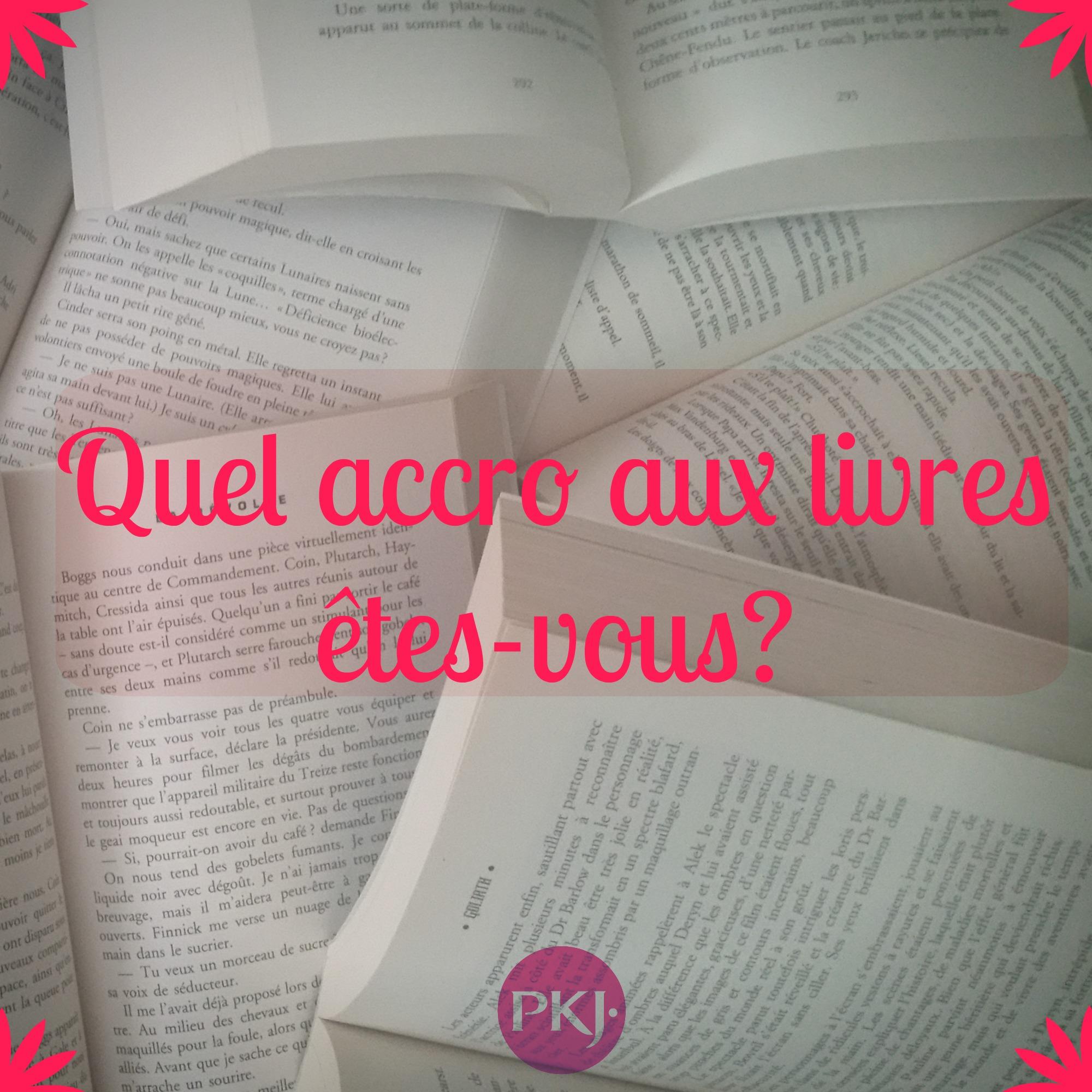 test tag pkj quel accro aux livres etes vous